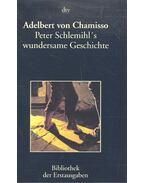 Peter Schlemihls wundersame Geschichten