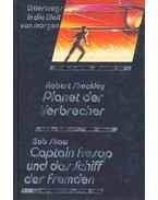 Planet der Verbrecher - Captain Aesop und das Schiff der Fremden