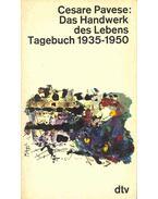 Das Handwerk des Lebens - Tagebuch 1935-1950
