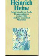Heinrich Heine - Ästheticsh-politische Profile