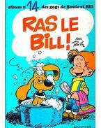 Boule et Bill : Ras le Bill ! ( album 14)