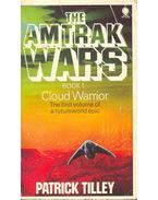 The Amtrak Wars #1 - Cloud Warrior