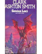 Genius Loci - Smith, Clark Ashton