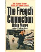 The French Connection - Moore, Robin