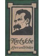 Friedrich Nietzsche - Leben und Wirken