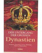 Der Untergang der grossen Dynastien