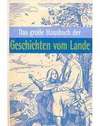 Das gosse Hausbuch der Geschichten vom Lande