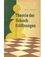 Theorie der Schacheröffnungen Teil I.