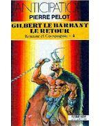 Gilbert le barbant, le retour, Konnar et Compagnie - 4
