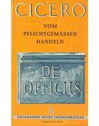 Vom pflichtgemässen Handeln - Cicero