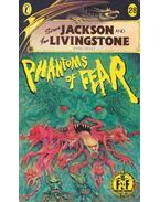 Phantoms of Fear