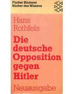 Die deutsche Opposition gegen Hitler