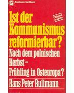 Ist der Kommunismus reformierbar?