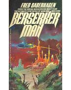 Berserker Man - SABERHAGEN, FRED