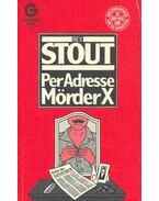 Per Adresse Mörder X