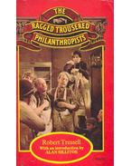 The Raged Trousered Philanthropists