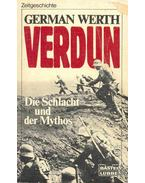 Verdun - Die Schlacht und der Mythos