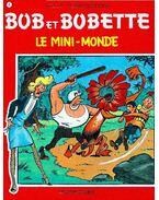 Bob et Bobette, Le mini-monde