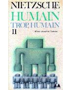 Humain, trop, humain II