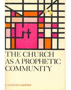 The Church as a Prophetic Community