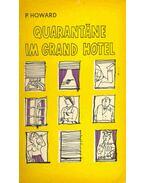 Quarantäne in Grand Hotel