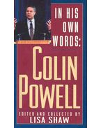 In His Own Words : Colin Powell