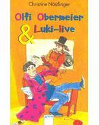 Olfi Obermeier und Luki-live