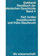 Gebhardt Handbuch der deutschen Geschichte Band 4 - Investiturstreit und frühe Stauferzeit
