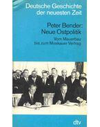 Neue Ostpolitik - Vom Mauerbau bis zum Moskauer Vertrag
