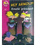Hey Arnold ! Arnold président