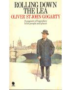 Rolling Down the Lea - ST JOHN GOGARTY, OLIVER