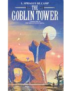 The Goblin Tower - The Recultant King