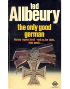 The Only Good German