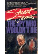 The Spy Who Wouldn't Die