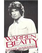 Warren Beatty - His Life, His Loves, His Work