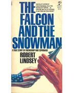 The Falcon and the Snowman - A True Story of Friendship and Espionage
