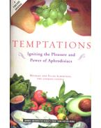 Temptations - Igniting the Pleasure and Power of Aphrodisiacs