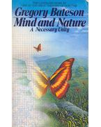 Mind and Nature -  Necessary Unity