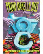 Froid dans le dos : La terreur des toilettes