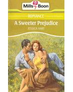 A Sweeter Prejudice