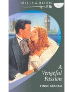 A Vengeful Passion