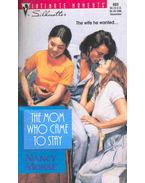 The Mom Who Came to Stay
