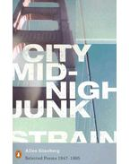 City Midnight Junk Strain - Selected Poems 1947-1995