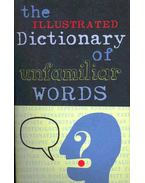 The Illustrated Dictionary of Unfamiliar Words