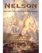 Nelson - Britain's Greatest Naval Commander