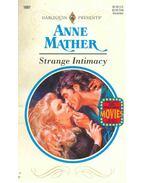 Strange Intimacy - Mather, Anne