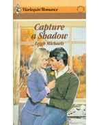 Capture a Shadow