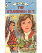 The Wilderness Hut - Wibberley, Mary