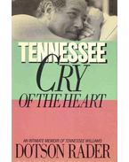 Tennessee - Cry of the Heart