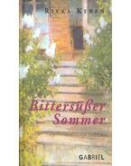 Bittersüsser Sommer